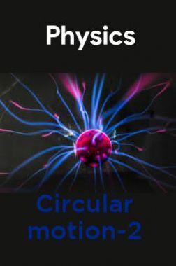 Physics-Circular motion-2
