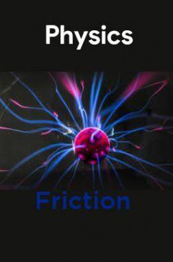 Physics-Friction