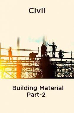 Civil Building Material Part-2