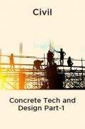 Civil Concrete Tech and Design Part-1
