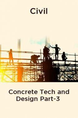 Civil Concrete Tech and Design Part-3