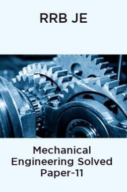 RRB JE-Mechanical Engineering Solved Paper-11