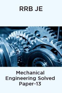 RRB JE-Mechanical Engineering Solved Paper-13