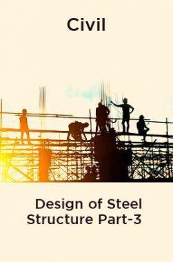 Civil Design of Steel Structure Part-3