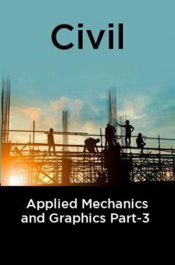 Civil Applied Mechanics and Graphics Part-3