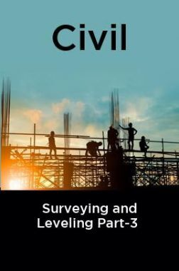Civil Surveying and Leveling Part-3
