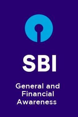 SBI-General and Financial Awareness