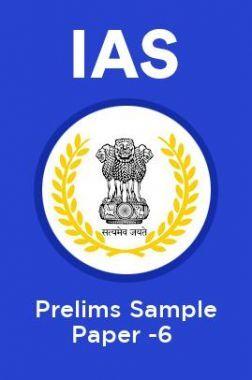 IAS Prelims Sample Paper-6