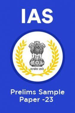 IAS Prelims Sample Paper-23