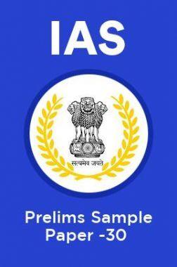 IAS Prelims Sample Paper-30