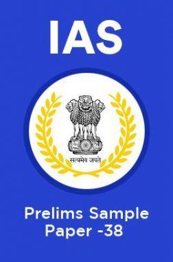 IAS Prelims Sample Paper-38