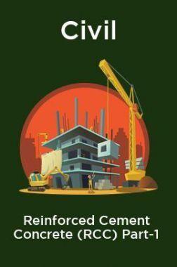 Civil Reinforced Cement Concrete (RCC) Part-1