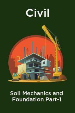 Civil Soil Mechanics and Foundation Part-1