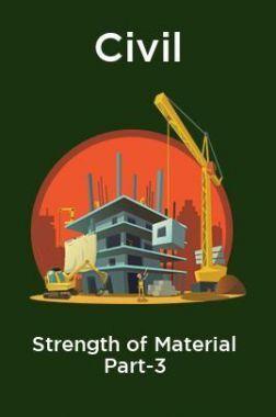 Civil Strength of Material Part-3