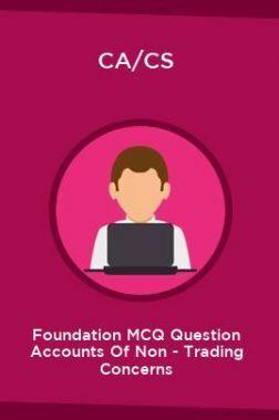 CA/CS Foundation MCQ Question Accounts Of Non - Trading Concerns