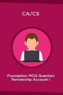 CA/CS Foundation MCQ Question Partnership Account I