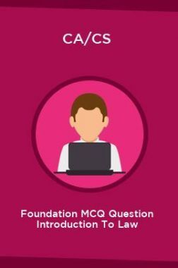 CA/CS Foundation MCQ Question Introduction To Law