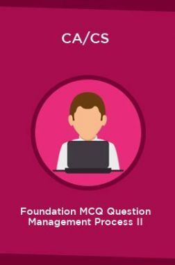 CA/CS Foundation MCQ Question Management Process II