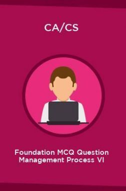 CA/CS Foundation MCQ Question Management Process VI