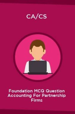CA/CS Foundation MCQ Question Accounting For Partnership Firms