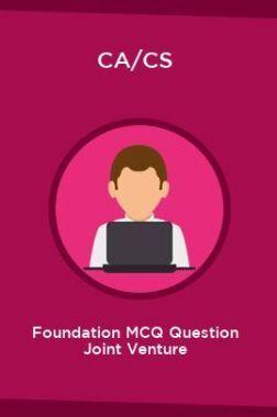CA/CS Foundation MCQ Question Joint Venture