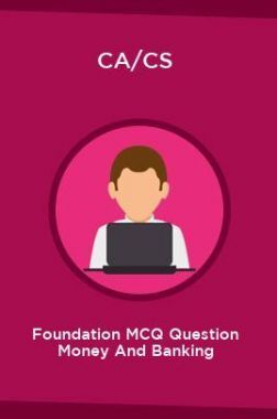 CA/CS Foundation MCQ Question Money And Banking