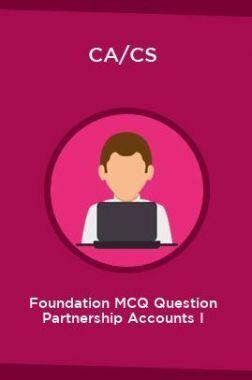 CA/CS Foundation MCQ Question Partnership Accounts I