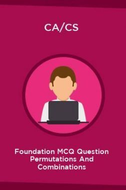 CA/CS Foundation MCQ Question Permutations And Combinations