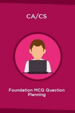 CA/CS Foundation MCQ Question Planning