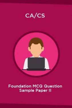 CA/CS Foundation MCQ Question Sample Paper II