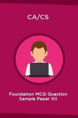 CA/CS Foundation MCQ Question Sample Paper XII