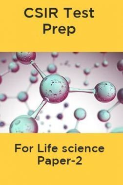 CSIR Test Prep For Life science Paper-2