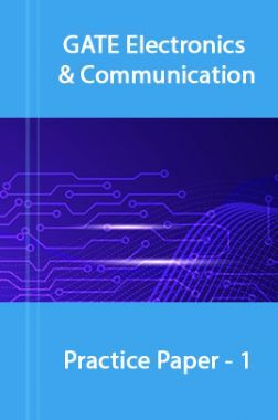 GATE Electronics & Communications Practice Paper -1