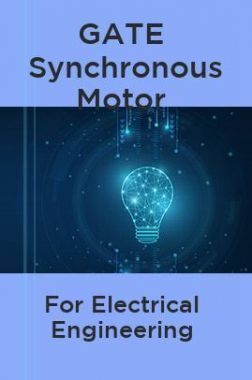 GATE Synchronous Motor For Electrical Engineering
