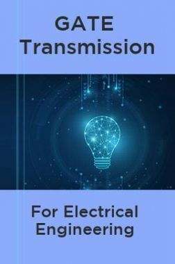 GATE Transmission For Electrical Engineering