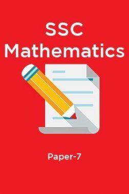 SSC Mathematics Paper-7