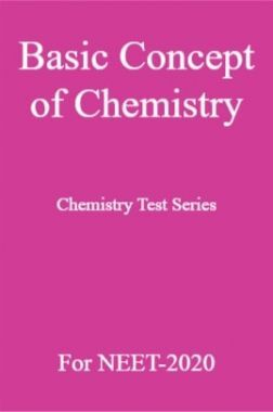 Basic Concept of Chemistry Chemistry Test Series For NEET-2020