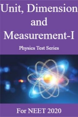 Unit, Dimension and Measurement-I Physics Test Series For NEET 2020
