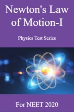 Newton's Law of Motion-I Physics Test Series For NEET 2020