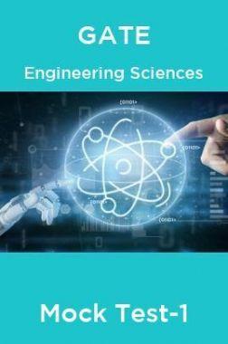 GATE Engineering Sciences Mock Test-1