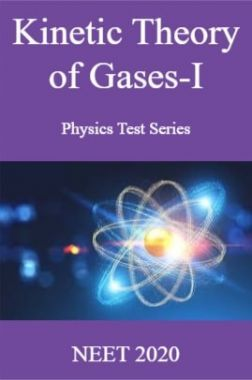 Kinetic Theory of Gases-I Physics Test Series  NEET 2020