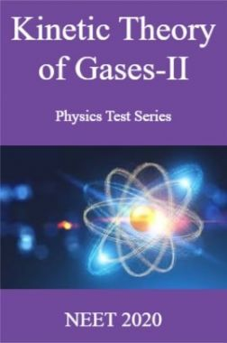 Kinetic Theory of Gases-II Physics Test Series  NEET 2020