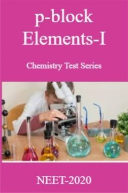 p-block Elements-I Chemistry Test Series For NEET-2020