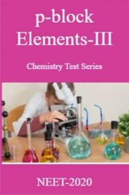 p-block Elements-III Chemistry Test Series For NEET-2020