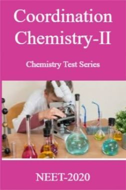 Coordination Chemistry-II Chemistry Test Series For NEET-2020