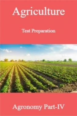 Agriculture Test Preparation For Agronomy Part-IV