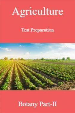Agriculture Test Preparation For Botany Part-II