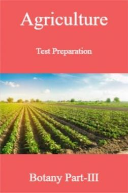 Agriculture Test Preparation For Botany Part-III