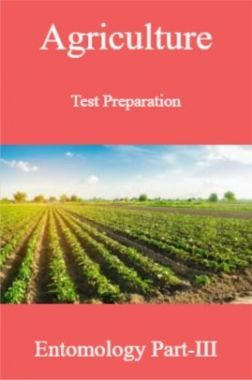 Agriculture Test Preparation For Entomology Part-III