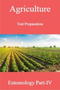 Agriculture Test Preparation For Entomology Part-IV